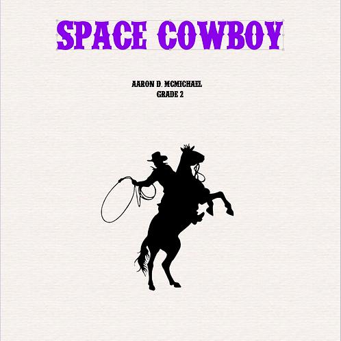 Space Cowboy- Grade 2