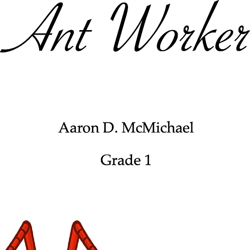 Ant Worker- Grade 1