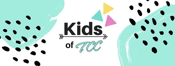 Copy of Copy of Kids of TCC Poster.png