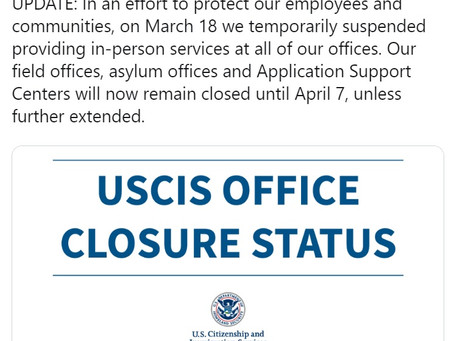 USCIS: Public-facing Functions to Remain Closed Until April 7.