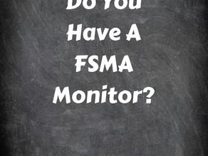 Do You Need A FSMA Monitor