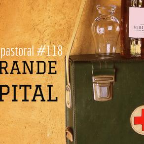 #118 Um grande hospital