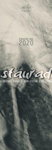 Série especial | Restaurados: os segredos do bem-estar emocional