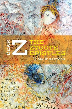 """Oover of """"Dear Z: The Zygote epistles"""""""