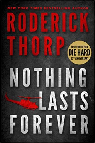 Cover photo of Nothing Lasts Forever by Roderick Thorp