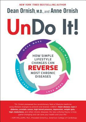 Cover photo of Undo It! How Simple Lifestyle Changes Can Reverse Most Chronic Diseases