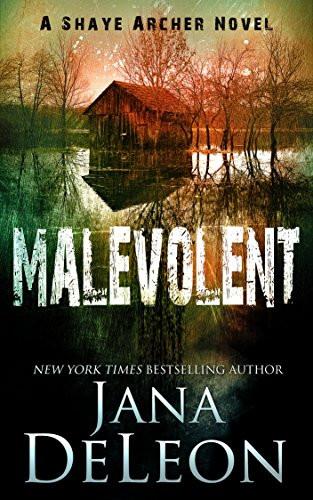 "Image of book cover ""Malevolent"" by Jana DeLeon"
