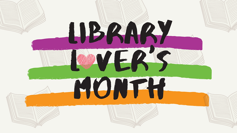 "Graphic with ""Library Lover's Month"" in the middle"