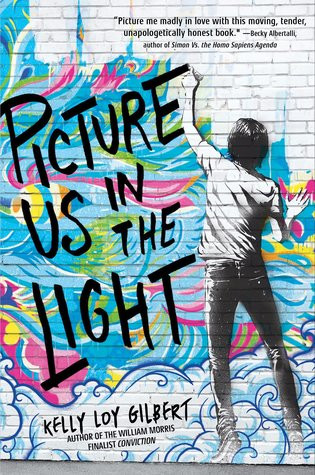 "Cover photo of ""Picture us in the Light"" by Kelly Loy Gilbert"