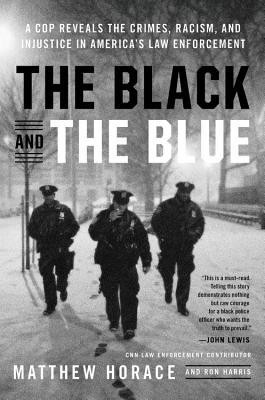 Cover photo of The Black and the Blue with an image of three police officers walking through the snow.