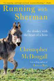 Cover of Running with Sherman - Sherman the donkey is pictured on the left side of the book cover