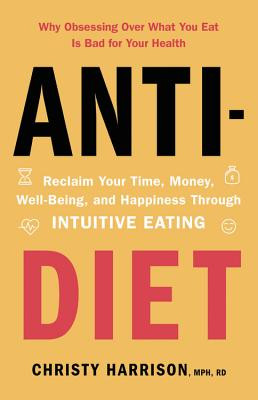 "Cover of book ""Anti-Diet"""