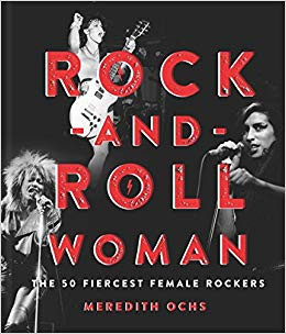 Front cover of Rock and Roll Woman by Meredith Ochs