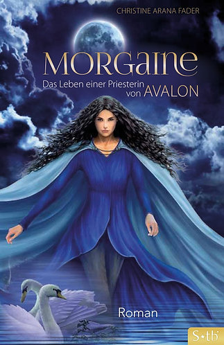 Morgaine - Das Leben einer Priesterin von Avalon - Roman