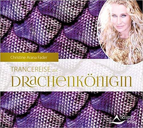 Trancereise zur Drachenkönigin