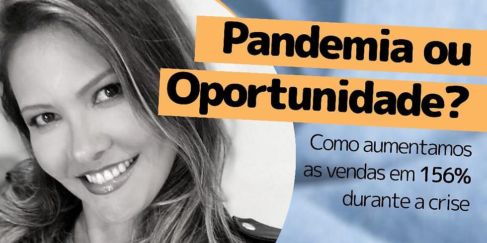 me da o MIC! #25: Pandemia ou Oportunidade?