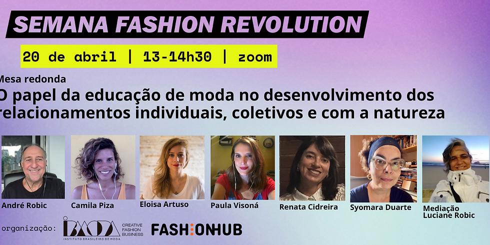 O papel da educação de moda no desenvolvimento dos relacionamentos individuais, coletivos e com a natureza
