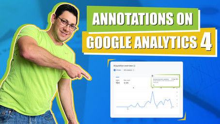 All You Need To Know About Adding Google Analytics Annotations