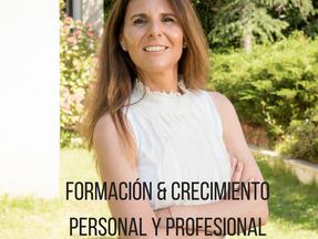 FORMACIÓN & CRECIMIENTO PERSONAL Y PROFESIONAL.