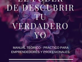 PRESENTACIÓN DEL LIBRO: EL PODER DE DESCUBRIR TU VERDADERO YO.