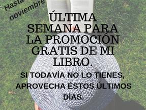 ÚLTIMA SEMANA DE PROMOCIÓN-LIBRO GRATIS