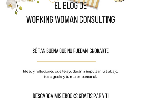 EL BLOG DE WORKING WOMAN CONSULTING.