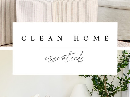 Essentials for a Clean Home