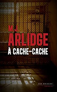 A cache cache - M.J. Arlidge.jpg