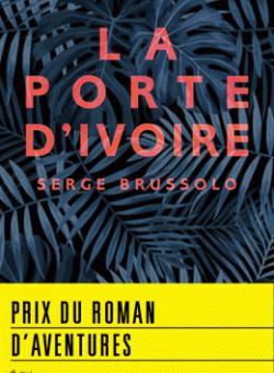La porte d'Ivoire - Serge Brussolo