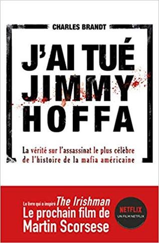J'ai tué Jimmy Hoffa