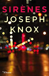 Sirènes - Joseph Knox
