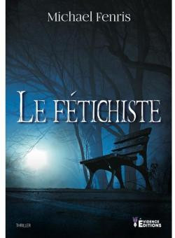 Le fétichiste - Michael Fenris