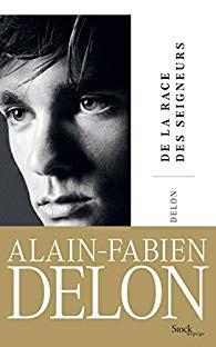 De la race des seigneurs - Alain-Fabien