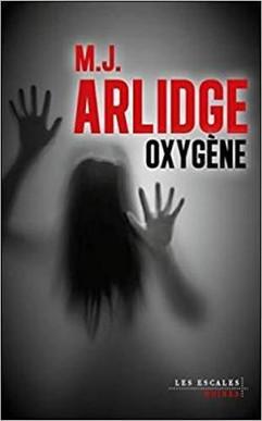 Oxygène_-_M.J._Arlidge_-_Couverture.jpg
