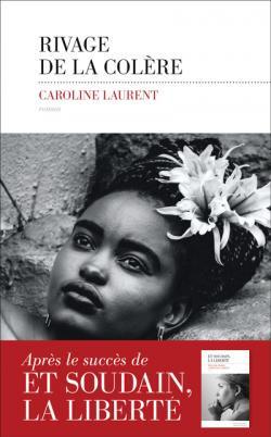 Rivage_de_la_colère_-_Caroline_Laurent.