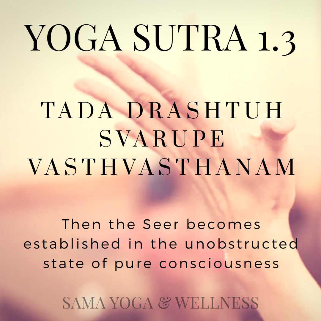 Yoga Sutra 1 3 The Seer