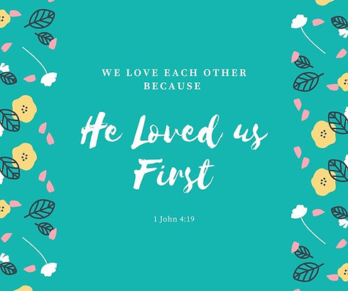 We love each other because he loved us f