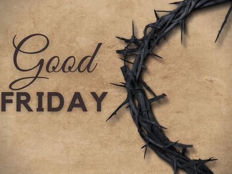 Good Friday Service: April 2nd @ 7:00 p.m.