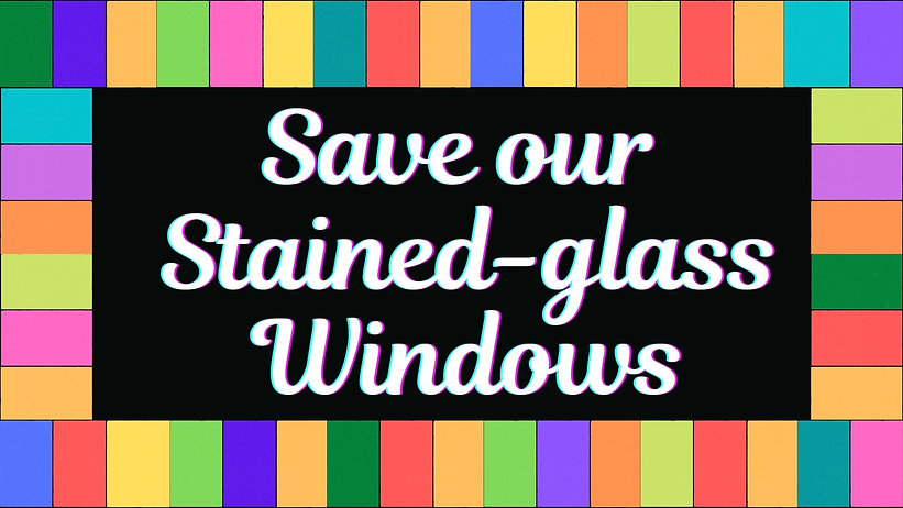 Save our Stained-glass Windows.jpg