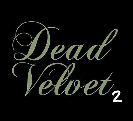 Dead Velvet 2