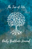 The Tree of Life Gratitude Journal
