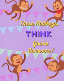 These Monkeys Think You're Awesome! Kids Notebook