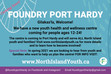 Look for our Foundry Port Hardy flyers in the community!
