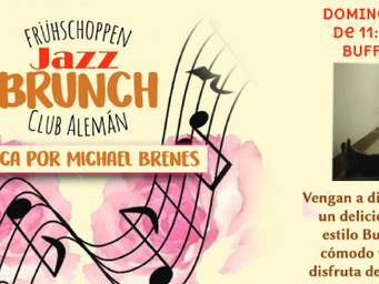 Jazz Brunch! 12 de Agosto 11:30 AM