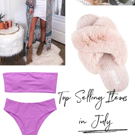 Top Selling Items in July!