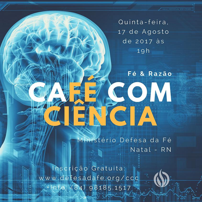 Fé e Razão | Café com Ciência