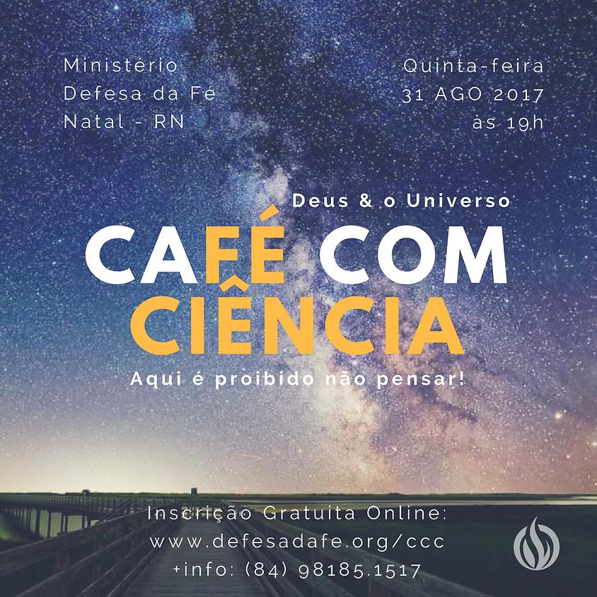 Deus e o Universo | CaFé com Ciência