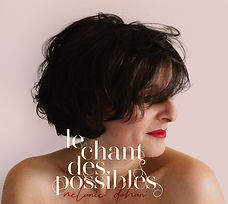Melanie Dahan - Le chant des possibles -