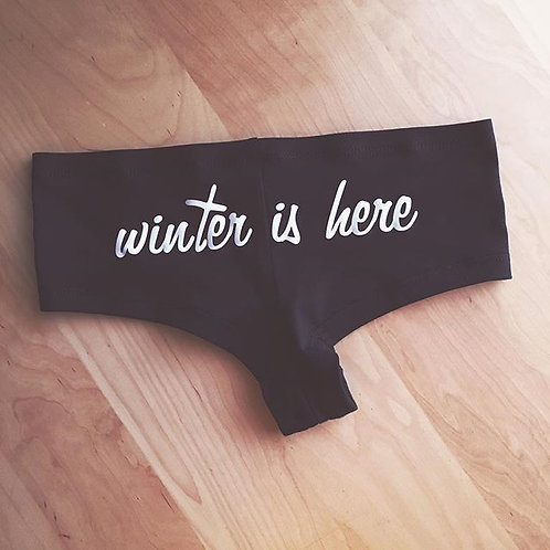 Winter is Here or Winter is Coming Underwear