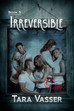 Irreversible Cover Reveal!